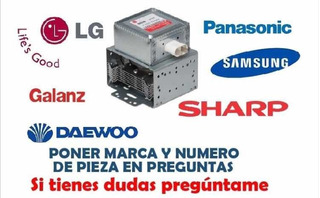 Magnetron De Todas Las Marcas: Lg, Samsung,galanz,sharp,daew