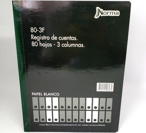Libro De Cuentas 3 Columnas 1/2 Oficio 80-3f Norma