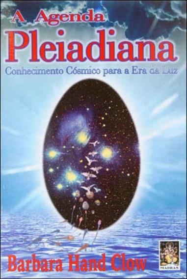 Agenda Pleiadiana - Conhecimento Cosmico Para A Era Da Luz
