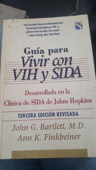 Guía Para Vivir Con Vih Y Sida - John G. Bartlett