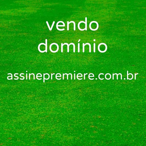 Vendo Dominio Para Internet Assinepremiere*com*br