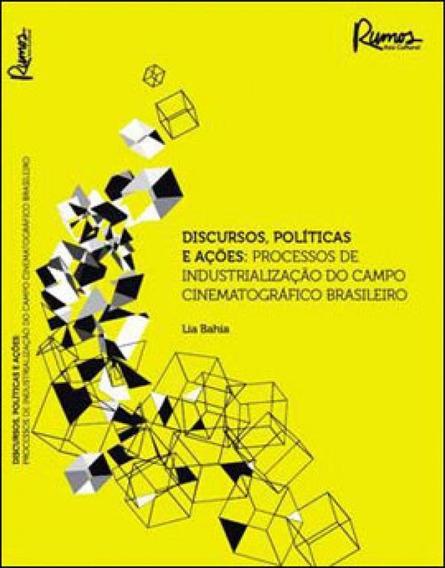 Discursos, Politicas E Açoes