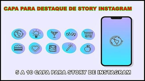 Capa Para Destaque Story  Instagram 5 A 10 Capas