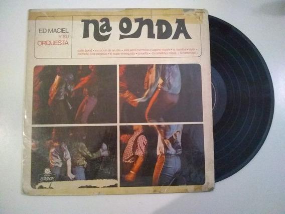 Ed Maciel Na Onda Vinilo Lp Latin Jazz Easy Brasil