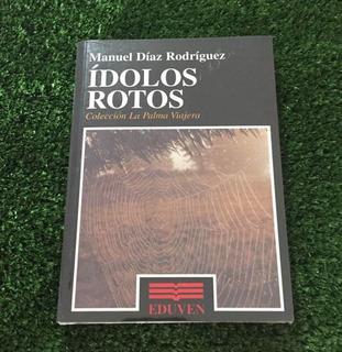 Libro Ídolos Rotos   Manuel Díaz Rodríguez. N11