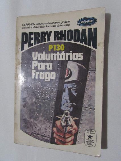 Perry Rhodan - Voluntários Para Frago - P130 - Kurt Brand