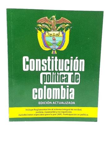 Constitución Política De Colombia Edición Actualizad
