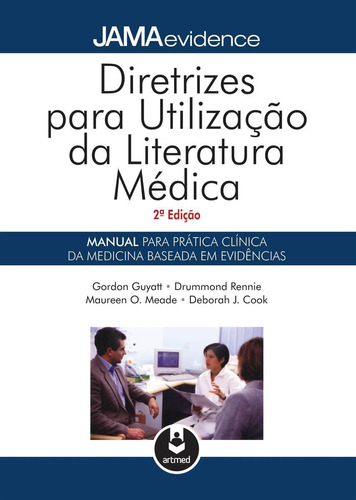 Diretrizes Para Utilização Da Literatura Médica