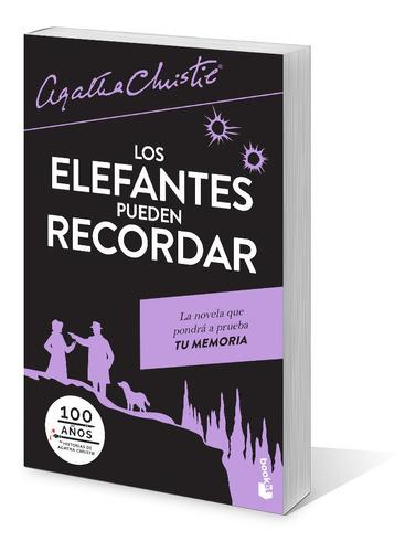 Imagen 1 de 4 de Los Elefantes Pueden Recordar De Agatha Christie - Booket