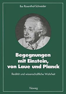 Buch : Begegnungen Mit Einstein, Von Laue Und Planck: Rea...