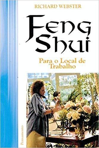 Feng Shui Para O Local De Trabalho - Richard Webster