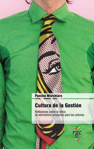 Cultura De La Gestión.