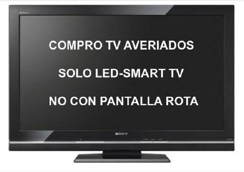 Compro Tv Led Lcd Smart Sin Funcionar Retiro En Caba
