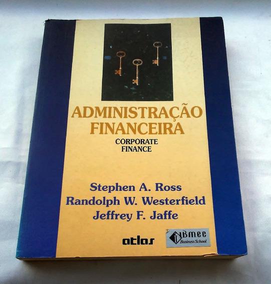 Administração Financeira Corporate Finance Ross Westerfield