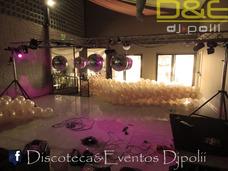 Discoteca&eventos Djpolii 15 Años,boda,eventos En Gral.
