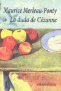 La Duda De Cã©zanne - Maurice Merleau-ponty (paperback)