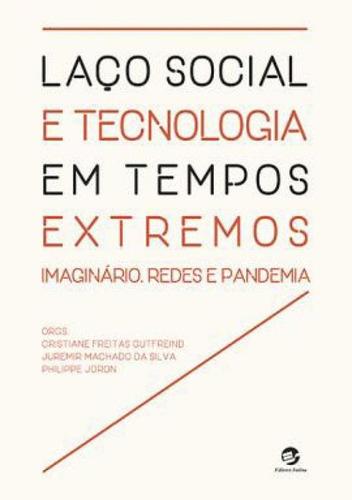 Imagem 1 de 1 de Laço Social E Tecnologia Em Tempos Extremos