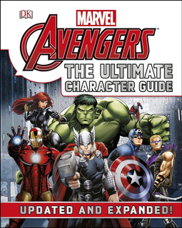 Marvel The Avengers Ultimate Character Guide - Cowsill - Dk