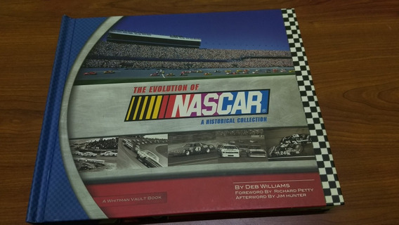 The Evolution Of Nascar A Historial Collection