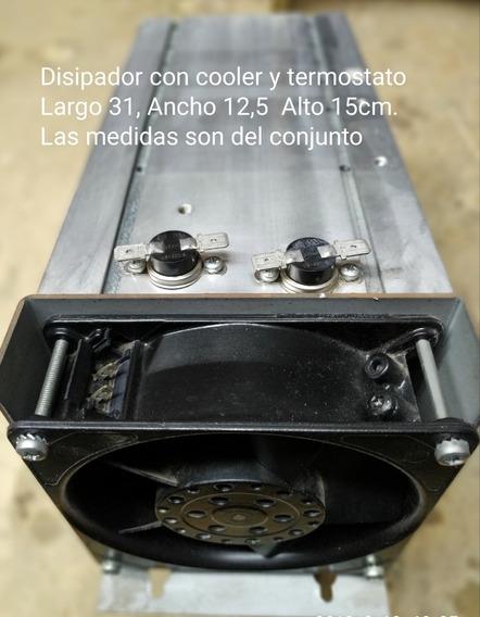 Disipador Y Cooler C/termostato