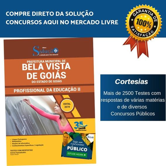 Apostila Bela Vista De Goiás 2019 Profissional De Educação 2