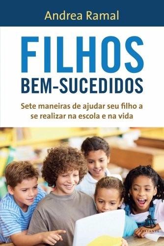 Livro Filhos Bem Sucedidos  Andrea Ramal Original Físico