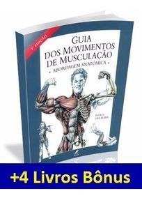 Guia De Musculação Completo Todo Exercícios + 14 Super Bônus