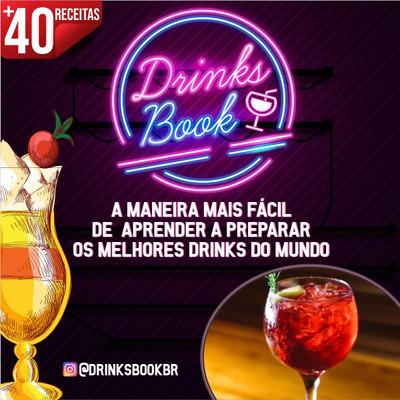 Drinks Book - A Maneira Mais Fácil De Preparar Drinks