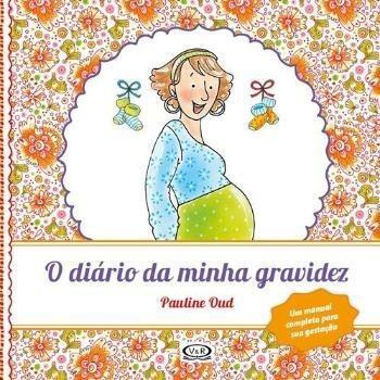 Diario Da Minha Gravidez, O (renovado)
