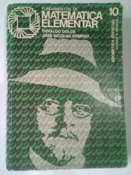 Fundamentos Matemática Elementar (volume 10) Edição De 1977