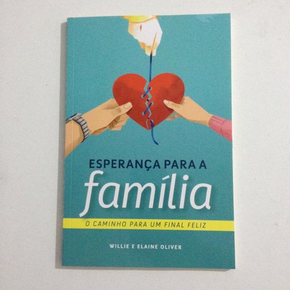 Livro Esperança Para A Família - Willie E Elaine Oliver C2