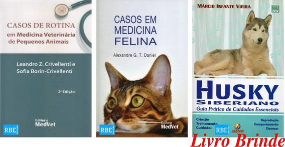 Casos De Rotina Em Medicina Veterinária + Casos Em Medicina