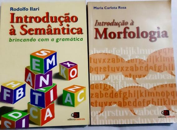 Livro Introdução À Semântica + Livro Introdução Morfologia