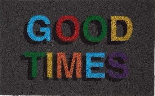 Tapete Capacho Personalizado Divertido Good Times