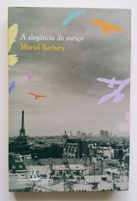 Livro A Elegância Do Ouriço Muriel Barbery