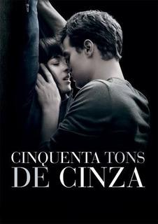 Filme 50 Tons De Cinza - 3 Filmes Dublado Envio Digital