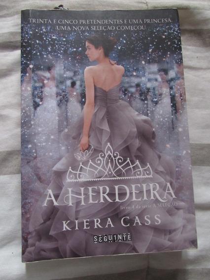 Livro: A Herdeira Série Seleções (livro 4) - Kiera Cass