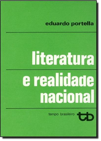 Literatura E Realidade Nacional - 5ªed.