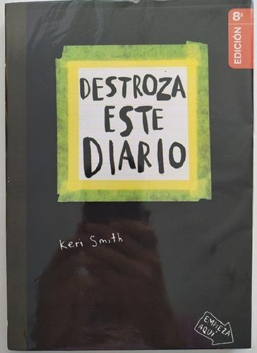 Libro Destroza Este Diario - Keri Smith