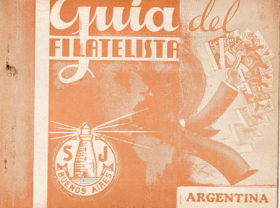 Guia Del Filatelista - Año1 Nº1 - 1940