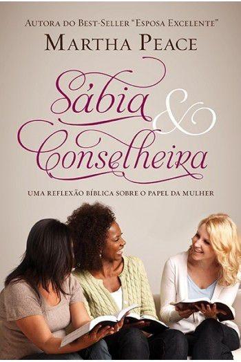 Livro Martha Peace - Sábia E Conselheira