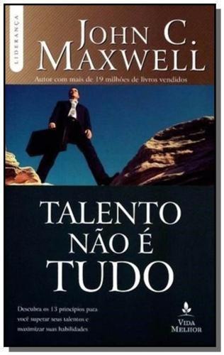 Talento Nao E Tudo                              01