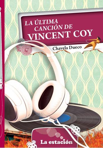 Imagen 1 de 1 de La Última Canción De Vincent Coy - Estación Mandioca -