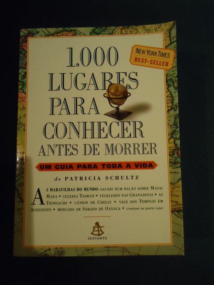 1.000 Lugares Para Conhecer Antes De Morrer , P. Schultz