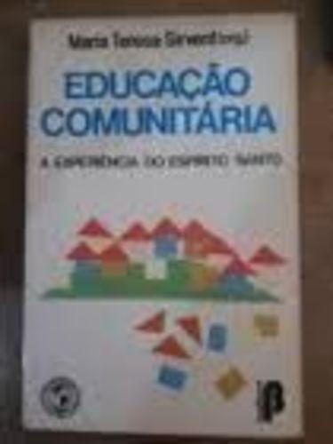 Educação Comunitária: A Experiência Do Espírito Santo