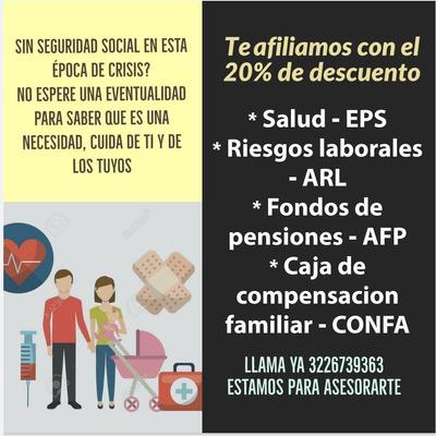 Afiliaciones A Salud, Riesgos Laborales, Pensión Y Confa