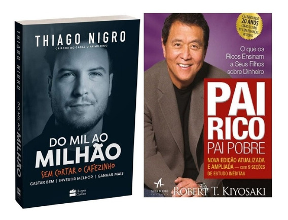Livro Pai Rico Pai Pobre Do Mil Ao Milhão