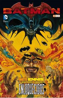 Ecc España - Batman Enloquecidos - Garth Enis - Dc Comics