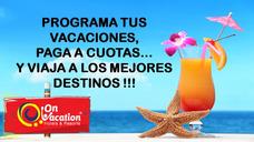 Programa Tus Próximas Vacaciones ¡¡¡¡¡