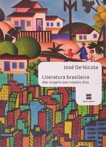 Literatura Brasileira Das Origens Aos Nossos Dias - Volum...